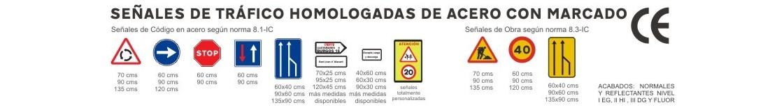 SEÑALES DE TRÁFICO HOMOLOGADAS